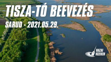 Tisza-tó Beevezés – Hazai Vizeken második forduló